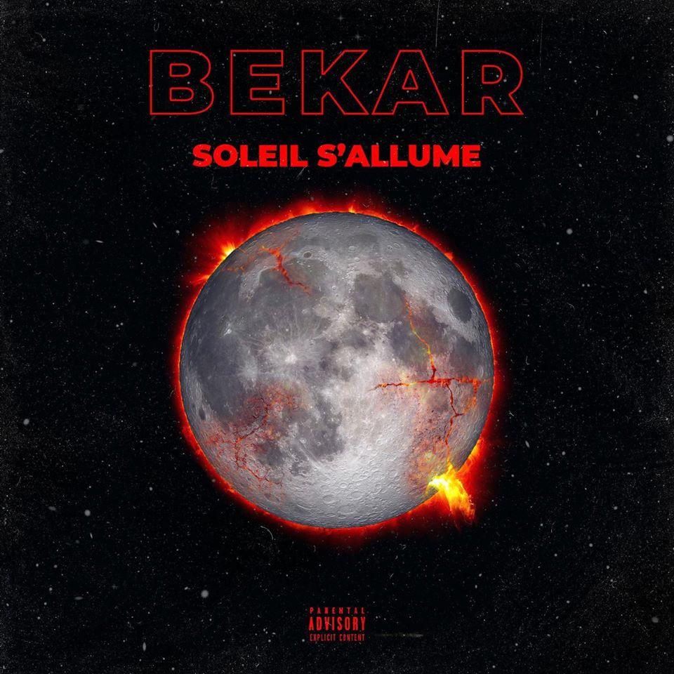 Bekar rap soleil s'allume