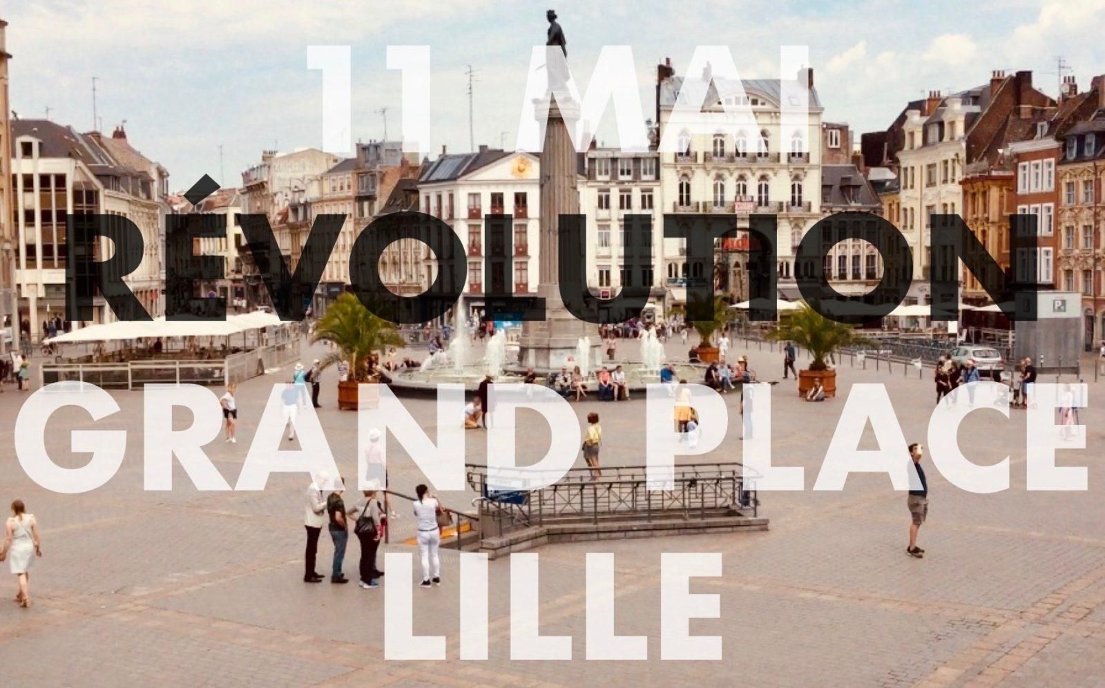 Révolution Grand Place Lille