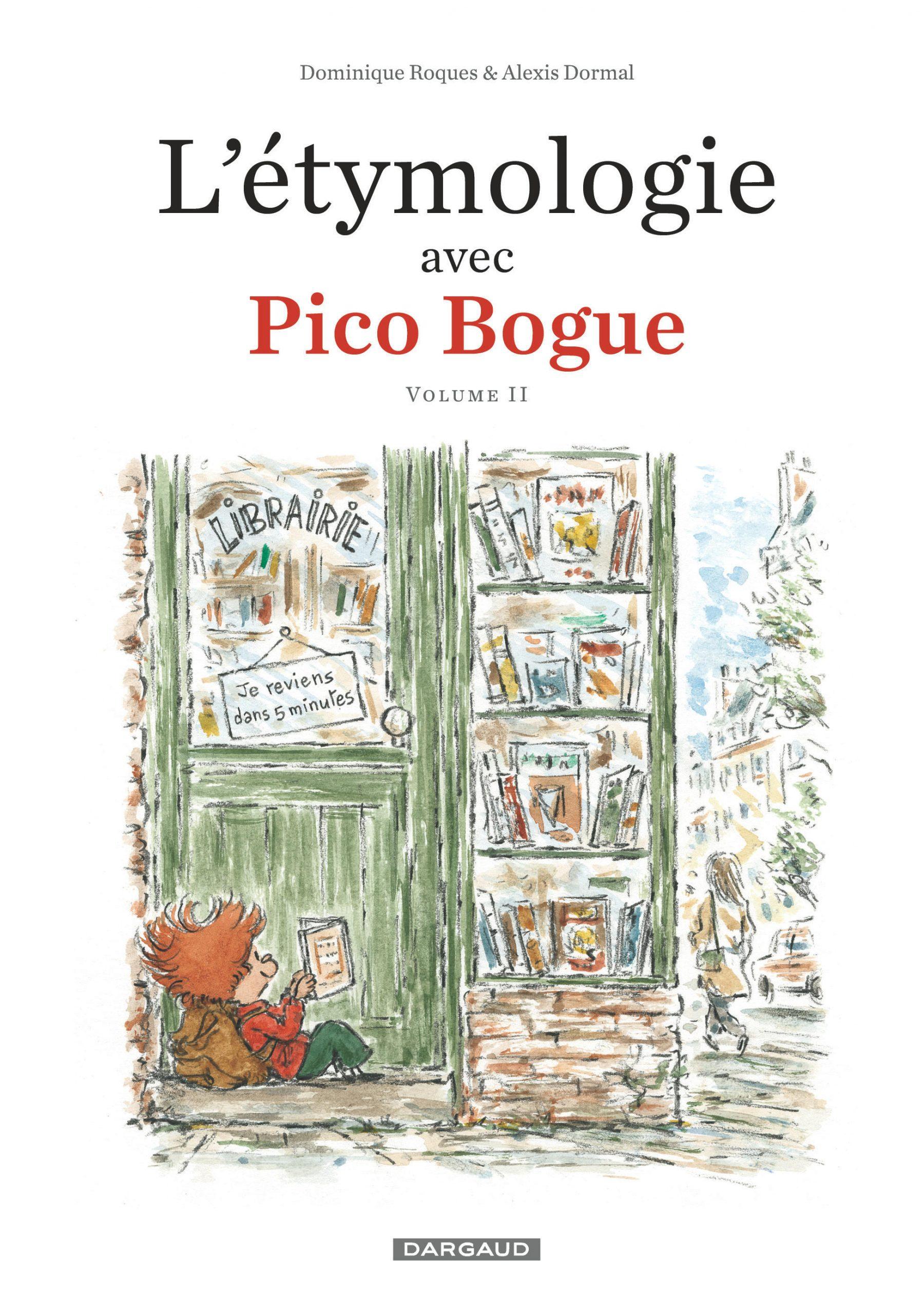 Première de couverture de la BD L'éthymologie avec Pico Bogue