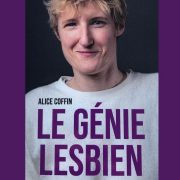 le génie lesbien alice coffin