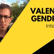 Valentin Gendrot Interview