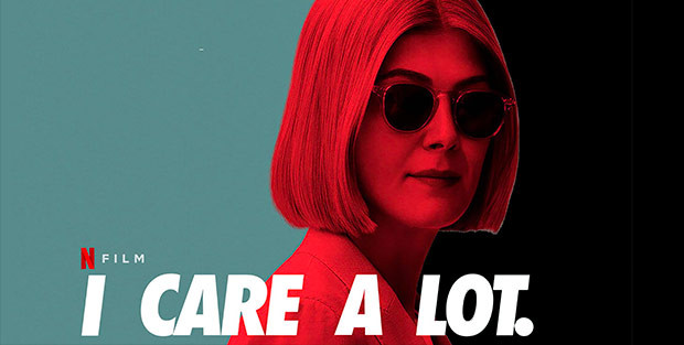 Affiche promotionnelle du film I Care a Lot