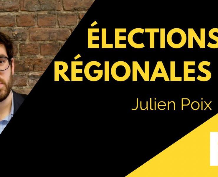 Élections régionales #2 : Julien Poix