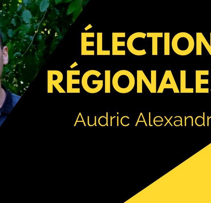 Élections régionales : Audric Alexandre